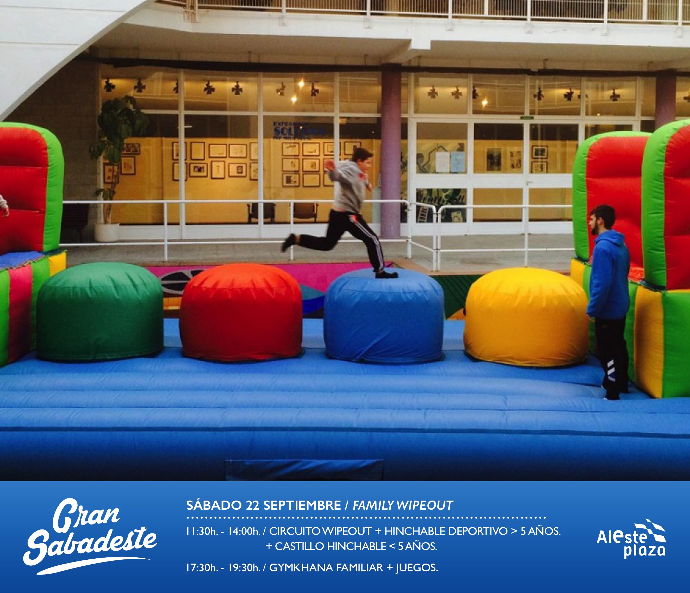 Circuito Wipeout : Gran sabadeste family wipeout aleste plaza